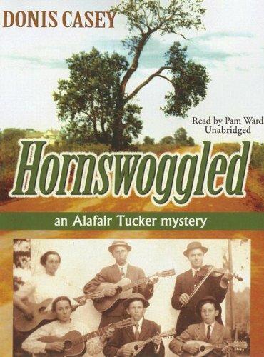 Download Hornswoggled (Alafair Tucker Mysteries)
