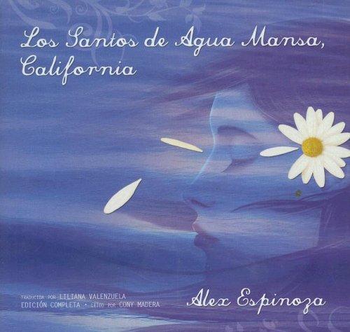 Download Los Santos de Agua Mansa, California Still Water Saints