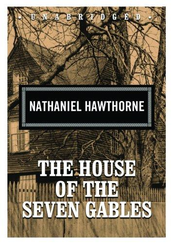 Download The House of the Seven Gables (Classic Collection)