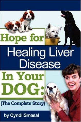 Download Hope For Healing Liver Disease In Your Dog