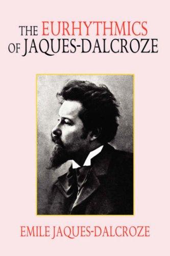 Download The Eurhythmics of Jaques-Dalcroze