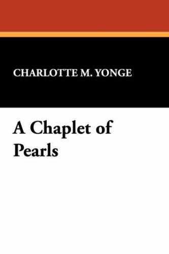 Download A Chaplet of Pearls