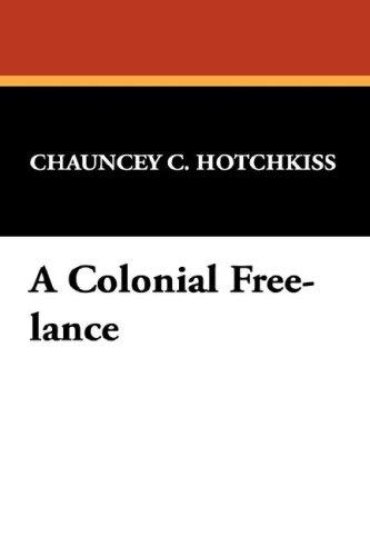 A Colonial Free-lance