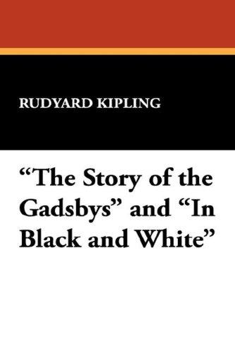 """Download """"The Story of the Gadsbys"""" and """"In Black and White"""""""