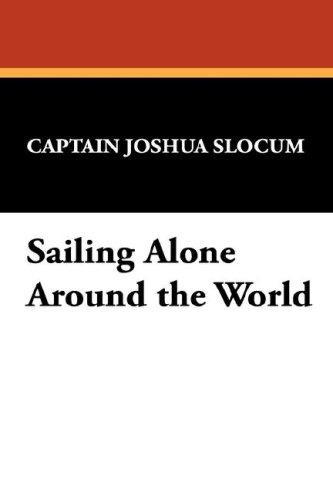 Download Sailing Alone Around the World