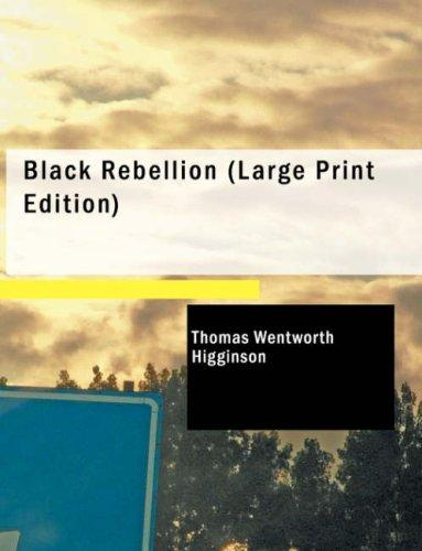 Black Rebellion (Large Print Edition)