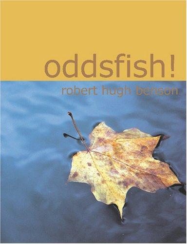 Oddsfish! (Large Print Edition)