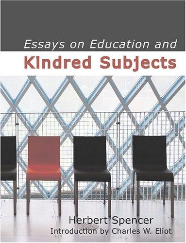 Download Essays on Education and Kindred Subjects (Large Print Edition)