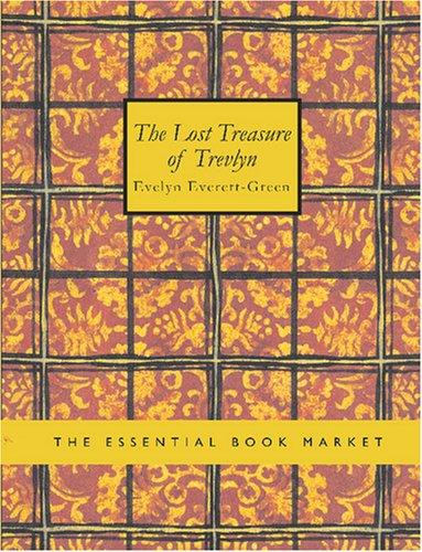 The Lost Treasure of Trevlyn (Large Print Edition)