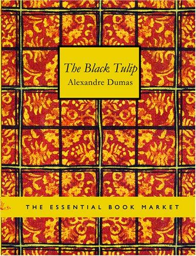 The Black Tulip (Large Print Edition)