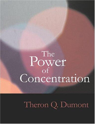 The Power of Concentration (Large Print Edition)