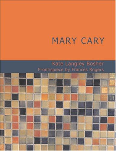 Mary Cary (Large Print Edition)