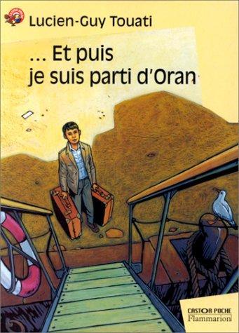 Et puis je suis parti d'Oran