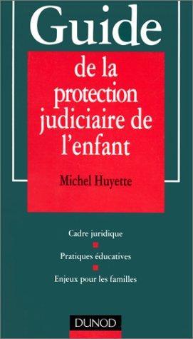 Download Guide de la protection judiciaire de l'enfant