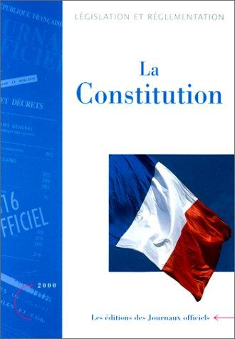 Constitution ; Lois organiques et ordonnances relatives aux pouvoirs publics.