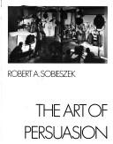 Download The art of persuasion