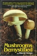 Download Mushrooms demystified
