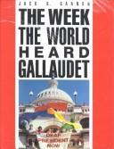 Download The week the world heard Gallaudet