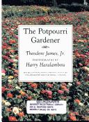 Download The potpourri gardener