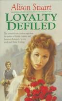 Loyalty defiled