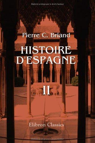 Histoire d'Espagne, depuis la découverte qui en a été faite par les phéniciens, jusqu'a la mort de Charles III