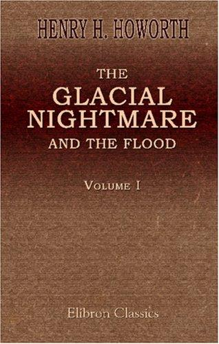The Glacial Nightmare and the Flood