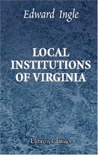 Local Institutions of Virginia