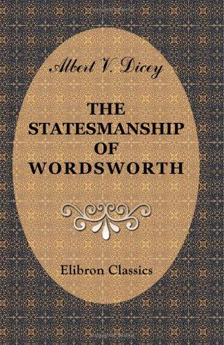 Download The Statesmanship of Wordsworth