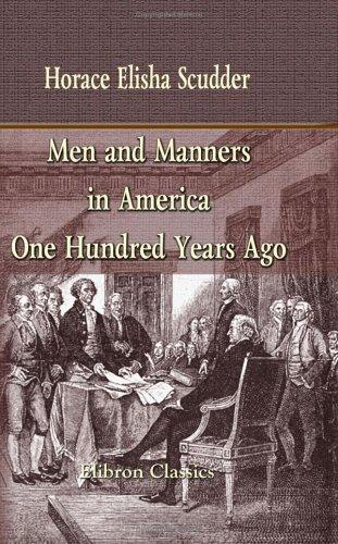 Download Men and Manners in America One Hundred Years Ago