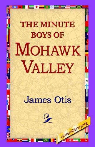 Download The Minute Boys of Mohawk Valley