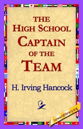 The High School Captain of the Team