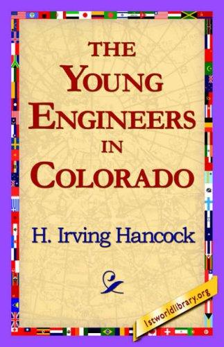 Download The Young Engineers in Colorado
