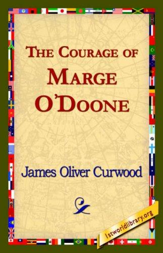 Download The Courage of Marge O'Doone,