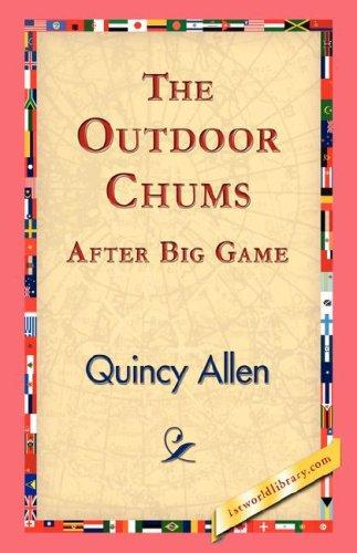 Download The Outdoor Chums After Big Game