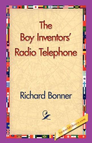 Download The Boy Inventors' Radio Telephone