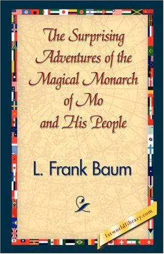 Download The Surprising Adventures of the Magical Monarch of Mo and His People