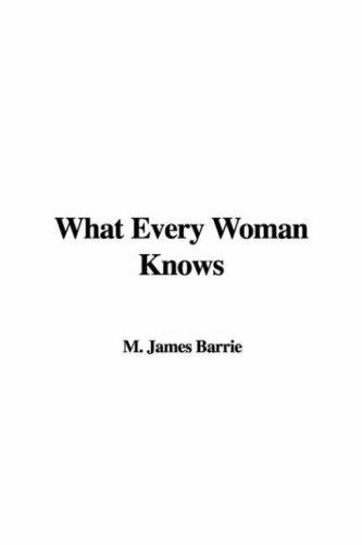 Download What Every Woman Knows