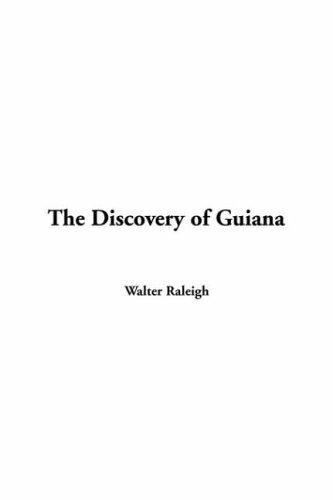 Discovery of Guiana