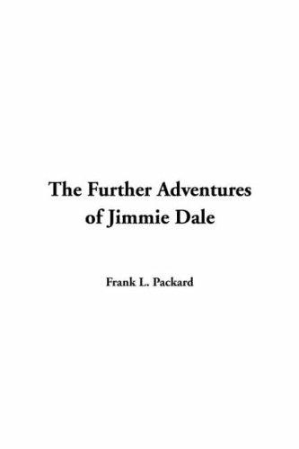 Further Adventures of Jimmie Dale