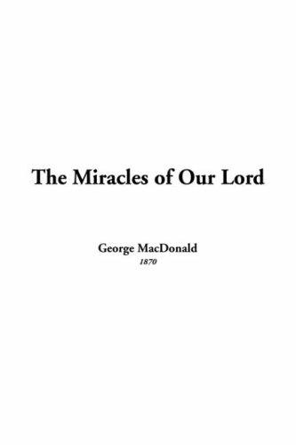 Download The Miracles of Our Lord