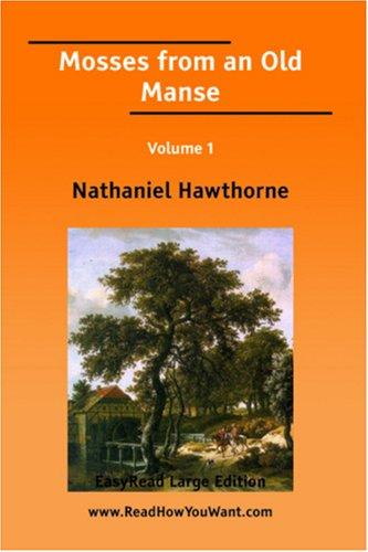 Download Mosses from an Old Manse EasyRead Large Edition