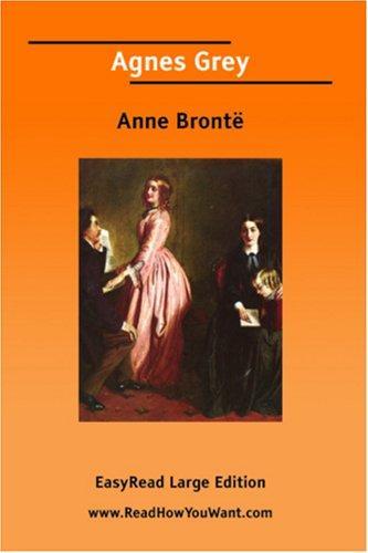 Agnes Grey EasyRead Large Edition