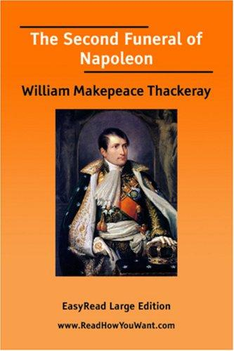Download The Second Funeral of Napoleon EasyRead Large Edition