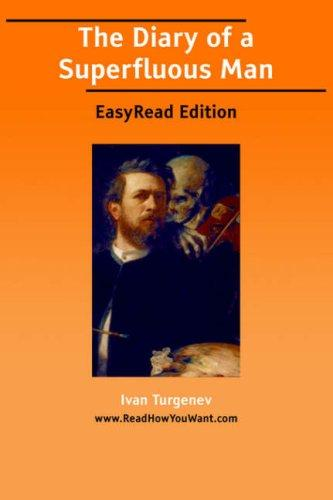 Download The Diary of a Superfluous Man EasyRead Edition