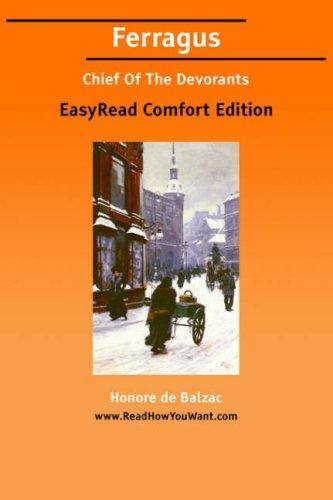 Download Ferragus Chief Of The Devorants EasyRead Comfort Edition