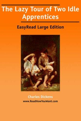 Download The Lazy Tour of Two Idle Apprentices EasyRead Large Edition
