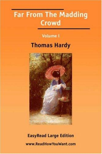 Download Far From The Madding Crowd Volume I EasyRead Large Edition