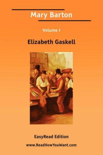 Mary Barton Volume I EasyRead Edition