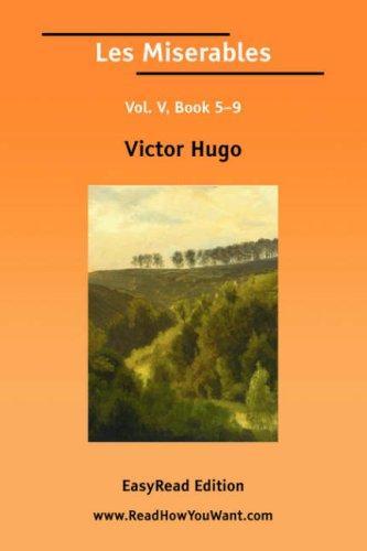 Les Miserables Vol. V, Book 59 EasyRead Edition
