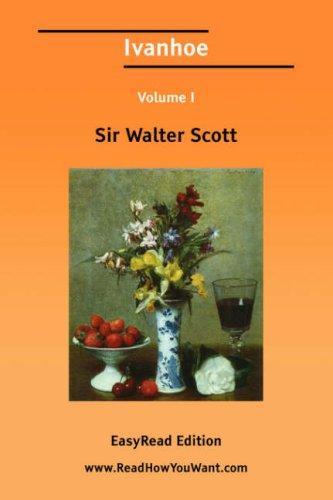Download Ivanhoe Volume I EasyRead Edition